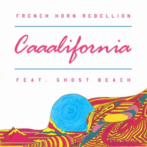 french horn rebellion - caaalifornia