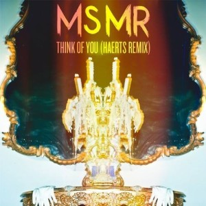ms mr - think of you haerts remix