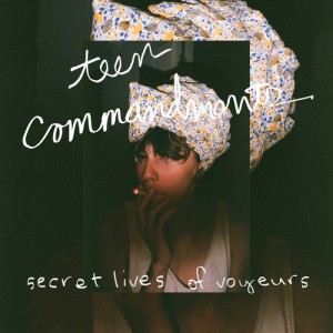 teen commandments - secret lives of voyeurs