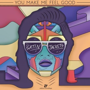 satin jackets - you make me feel good